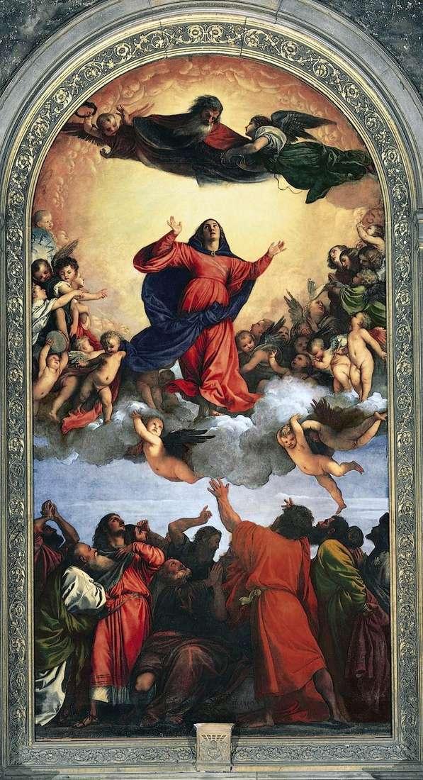 Вознесіння Богоматері  (Ассунта)   Тіціан Вечелліо